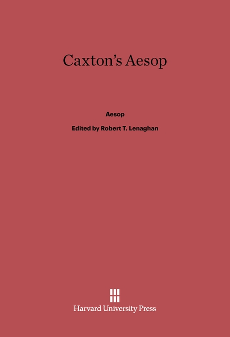 Cover: Caxton's Aesop, from Harvard University Press