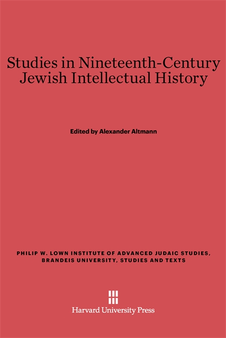 Cover: Studies in Nineteenth-Century Jewish Intellectual History, from Harvard University Press