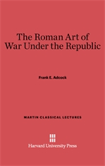 Cover: The Roman Art of War Under the Republic