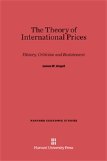 Cover: The Theory of International Prices: History, Criticism and Restatement
