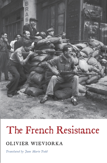 Cover: The French Resistance, from Harvard University Press