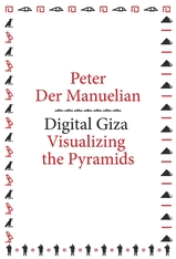 Cover: Digital Giza: Visualizing the Pyramids