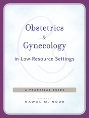 Cover: Obstetrics and Gynecology in Low-Resource Settings: A Practical Guide