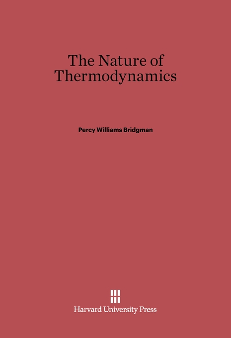 Cover: The Nature of Thermodynamics, from Harvard University Press