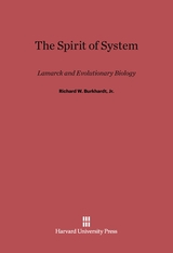 Cover: The Spirit of System: Lamarck and Evolutionary Biology