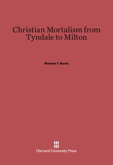 Cover: Christian Mortalism from Tyndale to Milton