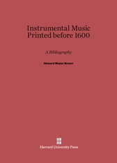 Cover: Instrumental Music Printed before 1600: A Bibliography