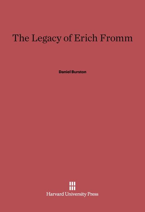 Cover: The Legacy of Erich Fromm, from Harvard University Press
