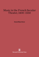 Cover: Music in the French Secular Theater, 1400-1550