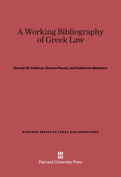 Cover: A Working Bibliography of Greek Law, from Harvard University Press
