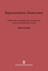 Cover: Representative Democracy: Public Policy and Midwestern Legislatures in the Late Nineteenth Century