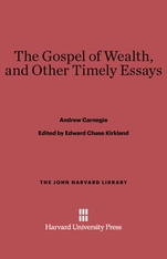 Cover: The Gospel of Wealth, and Other Timely Essays