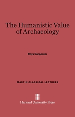 Cover: The Humanistic Value of Archaeology