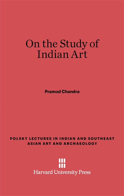 Cover: On the Study of Indian Art, from Harvard University Press