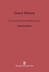 Cover: Insect Dietary: An Account of the Food Habits of Insects