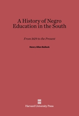 Cover: A History of Negro Education in the South: From 1619 to the Present