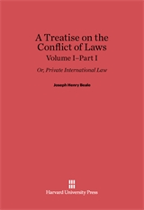 Cover: A Treatise on the Conflict of Laws; or, Private International Law, Volume I: Part I