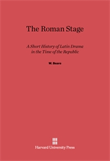 Cover: The Roman Stage: A Short History of Latin Drama in the Time of the Republic