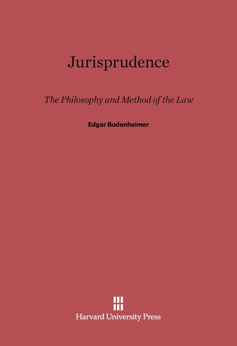 Cover: Jurisprudence: The Philosophy and Method of the Law, Revised Edition, from Harvard University Press