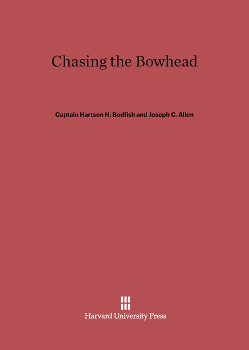 Cover: Chasing the Bowhead, from Harvard University Press
