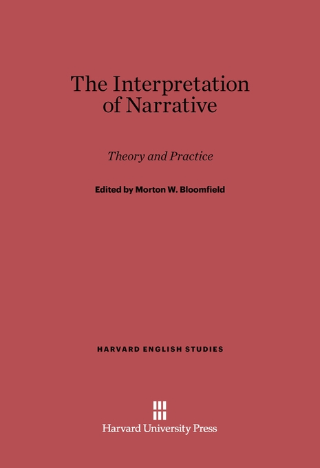 Cover: The Interpretation of Narrative: Theory and Practice, from Harvard University Press