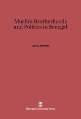 Cover: Muslim Brotherhoods and Politics in Senegal