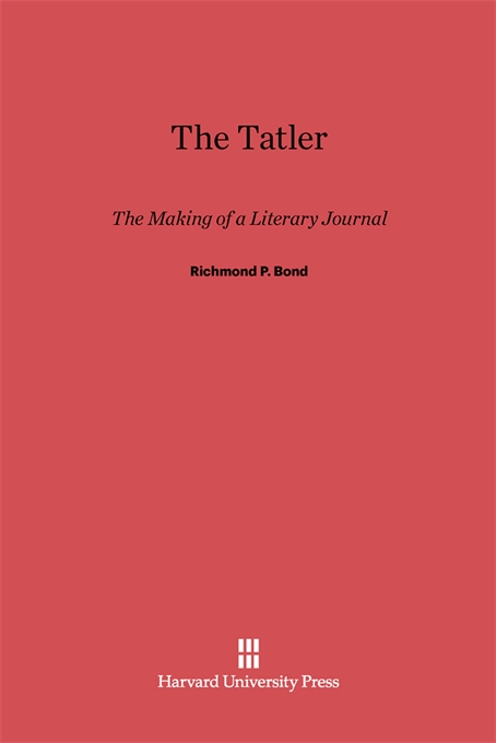 Cover: The Tatler: The Making of a Literary Journal, from Harvard University Press