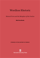 Cover: Wordless Rhetoric: Musical Form and the Metaphor of the Oration