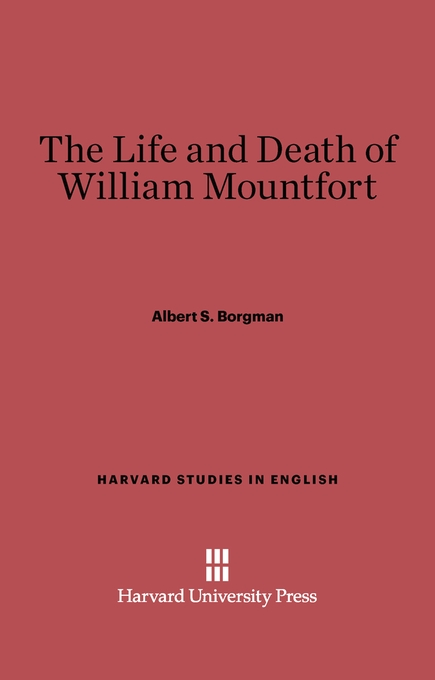 Cover: The Life and Death of William Montfort, from Harvard University Press