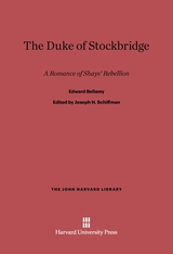 Cover: The Duke of Stockbridge: A Romance of Shays' Rebellion