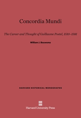 Cover: Concordia Mundi: The Career and Thought of Guillaume Postel, 1510-1581