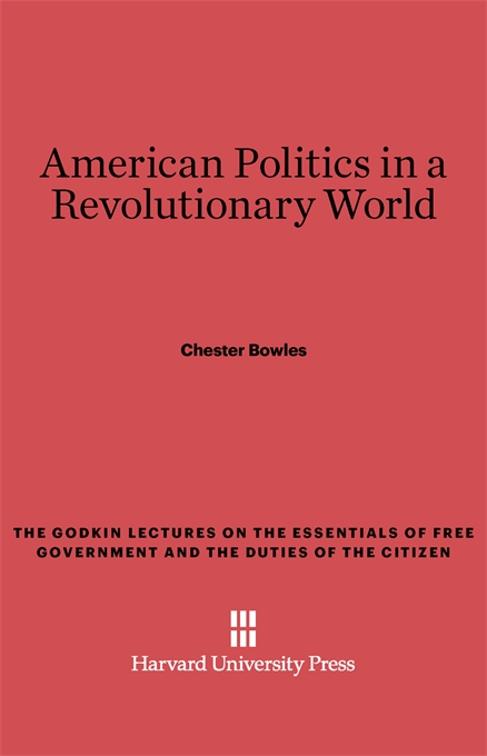 Cover: American Politics in a Revolutionary World, from Harvard University Press