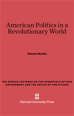 Cover: American Politics in a Revolutionary World