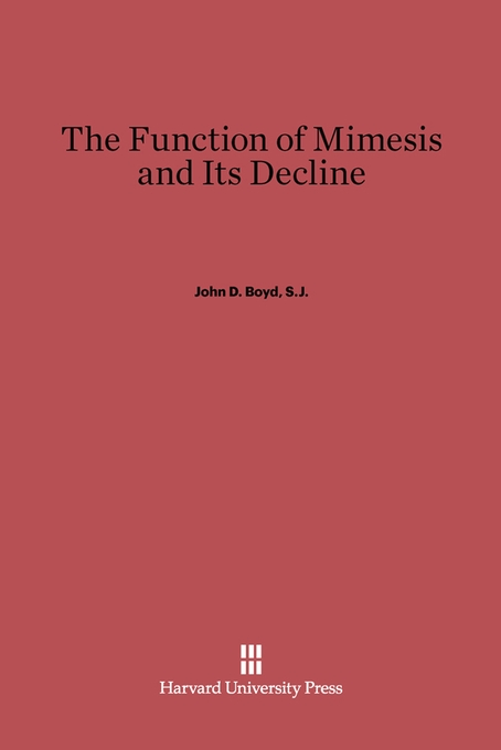 Cover: The Function of Mimesis and Its Decline, from Harvard University Press