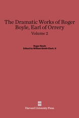 Cover: The Dramatic Works of Roger Boyle, Earl of Orrery, Volume II in E-DITION