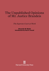 Cover: The Unpublished Opinions of Mr. Justice Brandeis: The Supreme Court at Work