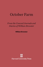 Cover: October Farm: From the Concord Journals and Diaries of William Brewster