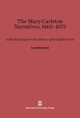 Cover: The Mary Carleton Narratives, 1663-1673: A Missing Chapter in the History of the English Novel