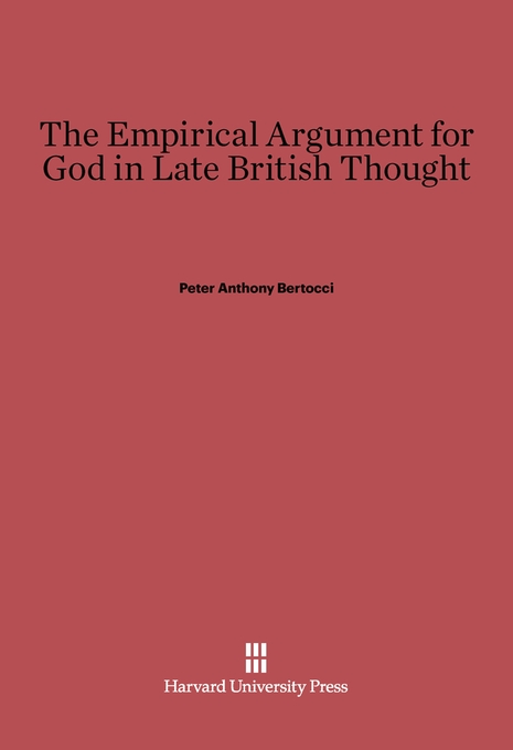 Cover: The Empirical Argument for God in Late British Thought, from Harvard University Press