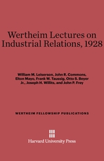 Cover: Wertheim Lectures on Industrial Relations, 1928