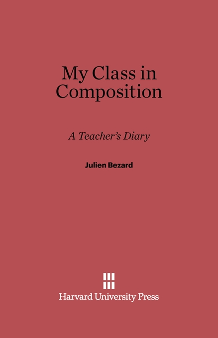 Cover: My Class in Composition: A Teacher's Diary, from Harvard University Press