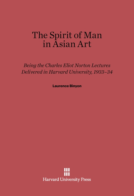 Cover: The Spirit of Man in Asian Art, from Harvard University Press