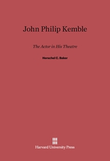 Cover: John Philip Kemble: The Actor in His Theatre