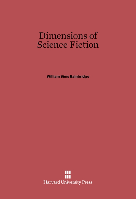 Cover: Dimensions of Science Fiction, from Harvard University Press