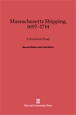 Cover: Massachusetts Shipping, 1697–1714: A Statistical Study