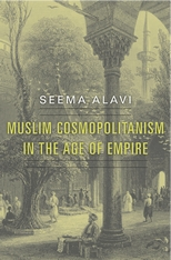 Cover: Muslim Cosmopolitanism in the Age of Empire
