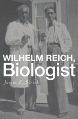 Cover: Wilhelm Reich, Biologist in HARDCOVER