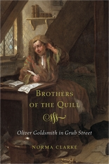 Cover: Brothers of the Quill: Oliver Goldsmith in Grub Street, by Norma Clarke, from Harvard University Press