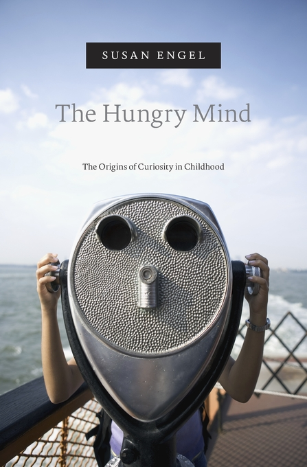 Cover: The Hungry Mind: The Origins of Curiosity in Childhood, from Harvard University Press