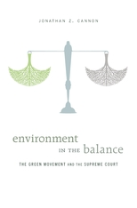 Cover: Environment in the Balance: The Green Movement and the Supreme Court